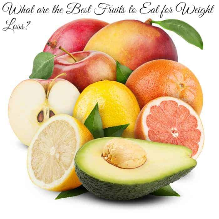 What are the Best Fruits to Eat for Weight Loss?