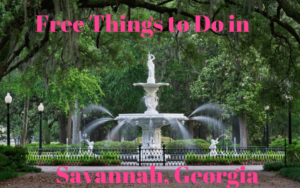 Free things to do in Savannah Georgia