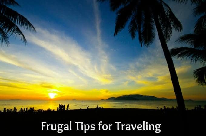 Frugal Tips for Traveling