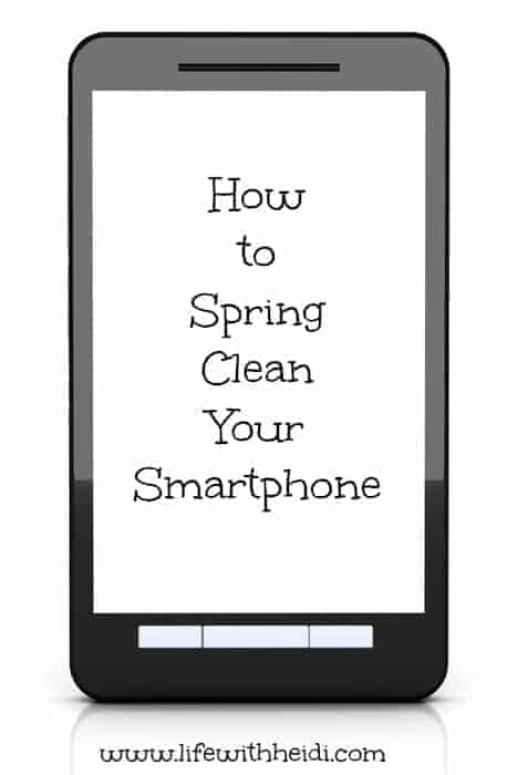 How to Spring Clean Your Smartphone