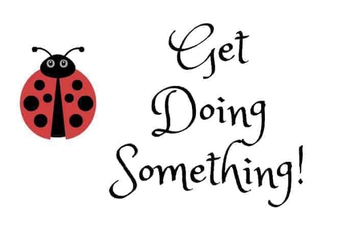 Get Doing Something!