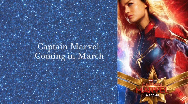 Captain Marvel Coming in March