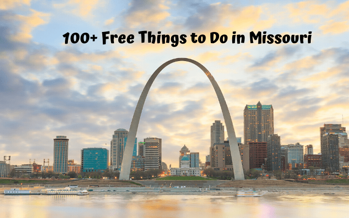 100+ Free Things to Do in Missouri