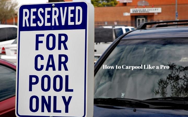 How to Carpool Like a Pro